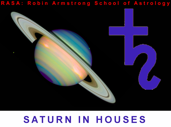 Saturn in Houses - astrology courses