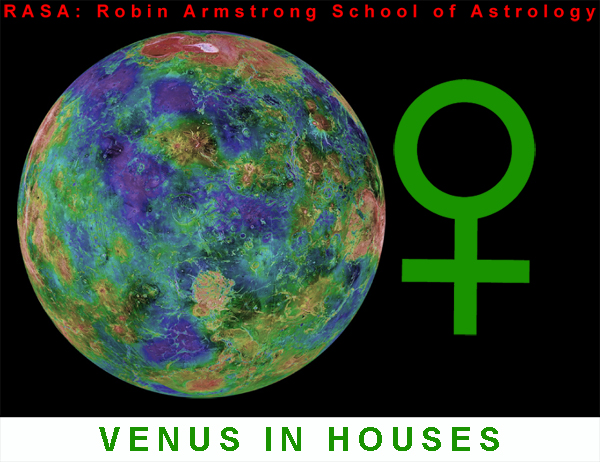 Venus in Houses - Learning astrology